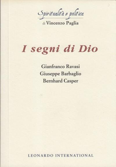 I segni di dio - Ravasi Gianfranco - Barbaglio Giuseppe - Casper Bernhard