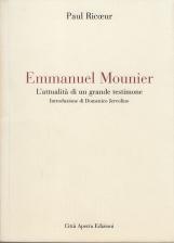 Emmanuel Mounier. L'attualit? di un grande testimone