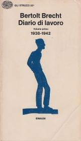 Diario di lavoro. Volume primo 1938-1942