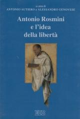Antonio Rosmini e l'idea della libert?