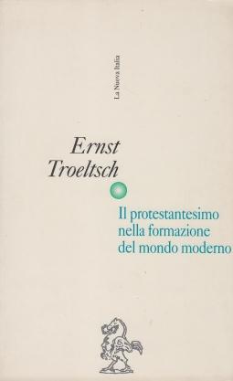 Il protestantesimo nella formazione del mondo moderno