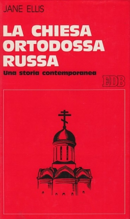 La chiesa ortodossa russa. Una storia contemporanea
