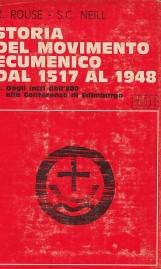 Storia del movimento ecumenico dal 1517 al 1948 2. Dagli inizi dell'800 alla conferenza di Edimburgo