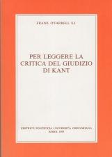 Per leggere la Critica del giudizio di Kant. La critica del Giudizio ripensata come risposte a domande