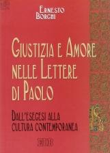 Giustizia e amore nelle Lettere di Paolo. Dall'esegesi alla cultura contemporanea