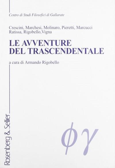 Le avventure del trascendentale - Rigobello Armando (a Cura Di)