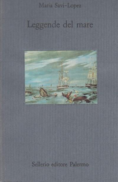 Leggende del mare - Savi-lopez Maria