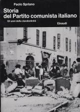 Storia del partito comuista Italiano. II. Gli anni della clandestinit?