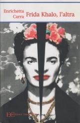 Frida Khalo, l'altra