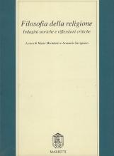 Filosofia della religione. Indagine storiche e riflessioni critiche