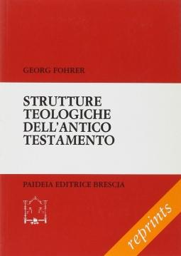 Strutture teologiche dell'antico testamento