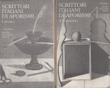 Scrittori italiani di aforismi. Vol. I - I Classici; Vol. II - Il Novecento