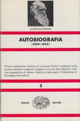 Autobiografia 1809-1882 con l'aggiunta dei passi omessi nelle precedenti edizioni