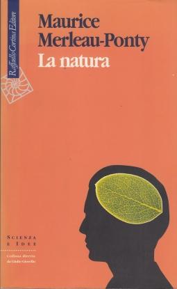 La Natura. Lezioni al college de France 1956-1960