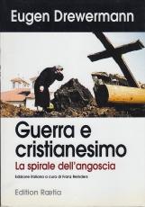 Guerra e cristianesimo. La spirale dell'angoscia