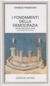 I fondamenti della democrazia. Forza debolezza limite