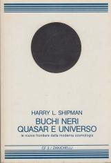 Buchi neri quasar e Universo. Le nuove frontiere della moderna cosmologia