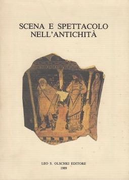 Scena e spettacolo nell'antichit?. Atti del Convegno internazionale di studio (Trento, 28-30 marzo 1988)