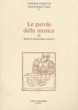 Le parole della musica. 3. Studi di lessicologia musicale