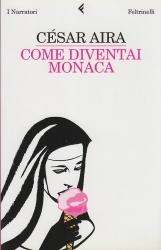 Come diventai Monaca