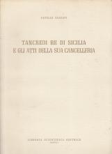 Tancredi Re di Sicilia e gli atti della sua cancelleria