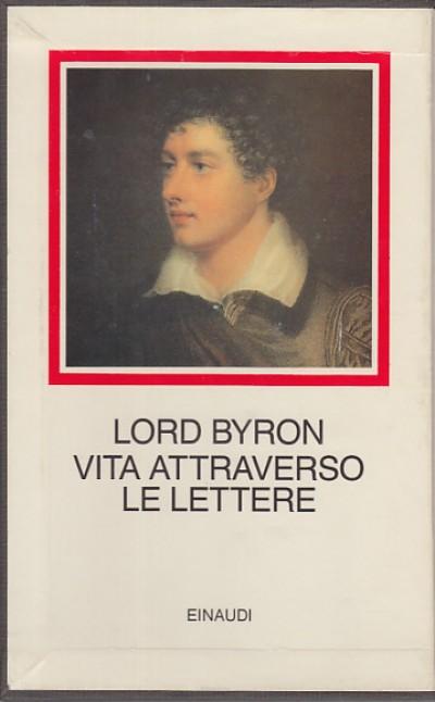 Vita attraverso le lettere - Lord Byron