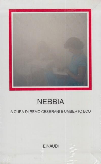 Nebbia. testo originale a fronte - Ceserani Remo - Eco Umberto (a Cura Di)