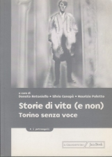 Storie di vita (e non) Torino senza voce