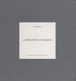 La Biblioteca di Babele. Venticinque lavori su un racconto di J.L. Borges