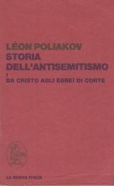 Storia dell'antisemitismo I.Da Cristo agli Ebrei