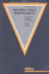 Discorso, verit?, responsabilit?. Le ragioni della fondazione: con Habermas contro Habermas