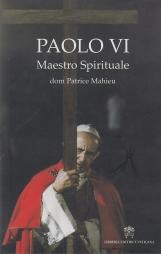 Paolo VI Maestro spirituale
