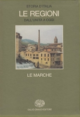Le Marche Storia d'Italia Le Regioni dall'unit? a oggi
