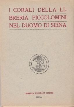 I corali della libreria Piccolomini nel Duomo di Siena