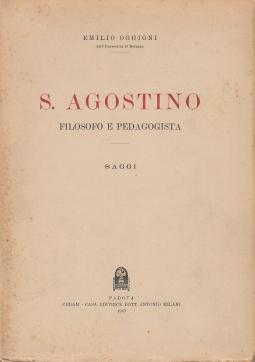 S. Agostino. Filosofo e Pedagogista