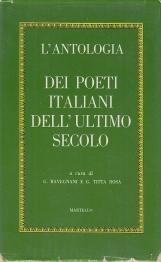 L'antologia dei poeti italiani dell'ultimo secolo