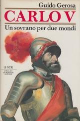 Carlo V. Un sovrano per due mondi