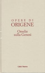 Opera Omnia di Origene: 1. Omelie sulla genesi