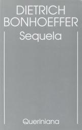 Sequela. Edizione critica delle opere di D. Bonhoeffer
