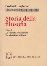 Storia della filosofia. 2 La filosofia medioevale da Agostino a Scoto