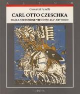 Carl otto Czeschka Dalla secessione viennese all'Art Deco