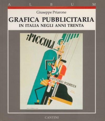 Grafica pubblicitaria in italia negli anni trenta - Priarone Giuseppe
