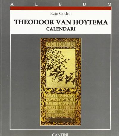 Theodoor van hoytema calendari - Godoli Ezio