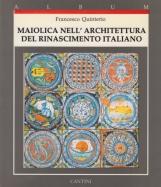 Maiolica nell'architettura del rinascimento italiano 1440-1520