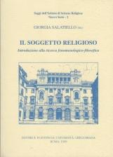 Il soggetto religioso. Introduzione alla ricerca fenomenologico-filosofica