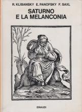 Saturno e la melanconia. Studi di storia della filosofia naturale, religione e arte