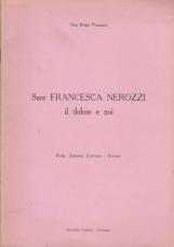 Suor Francesca Nerozzi. Il dolore e noi