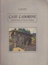 Case Cadorine. Restaurando la casa di Tiziano