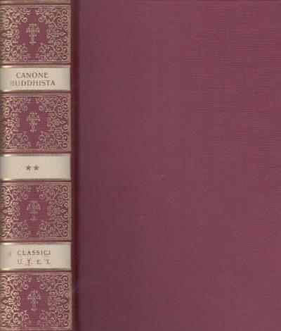 Canone buddhista. discorsi lunghi - Frola Eugenio (a Cura Di)