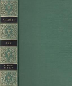 Opere Volume Terzo. Carmina, Rime, Satire, Erbolato, Lettere